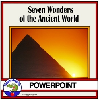 7 Wonders of the Ancient World PowerPoint with Video Clips
