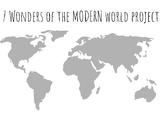 7 Wonders of the World Project / Unit (Modern World)