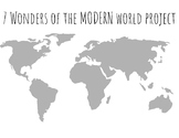 7 Wonders of the World Project / Unit (Modern World)