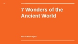 7 Wonders of the World Research Project