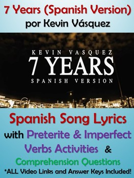 7 Years Spanish Song Lyrics and Activities - Kevin Vasquez - Musica