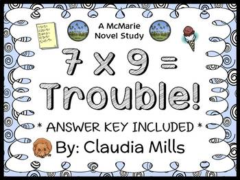 7 x 9 = Trouble! (Claudia Mills) Novel Study / Reading Comprehension