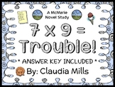 7 x 9 = Trouble! (Claudia Mills) Novel Study / Reading Comprehension  (34 pages)