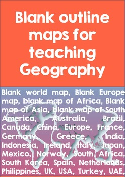77 Blank outline maps for teaching geography