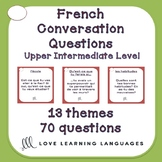 70 Upper-intermediate French conversation starter and spea