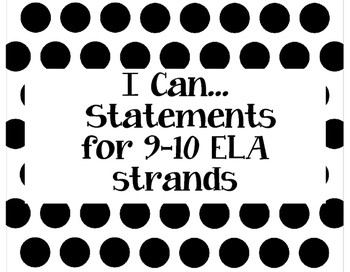 72 I Can Statements for 9-10 ELA Strand Learning Targets