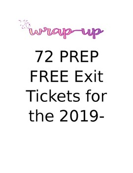 72 PREP FREE Exit Tickets for the 2019-2020 School Year