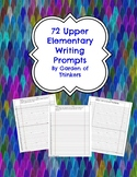 72 Upper Elementary Writing Prompts