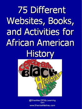 75 Different Books, Activities, and Websites for African American History
