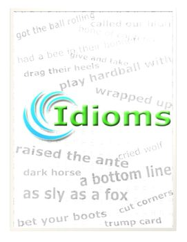 75 English Idioms: List, Definitions, Tips, Practice, and Final Test