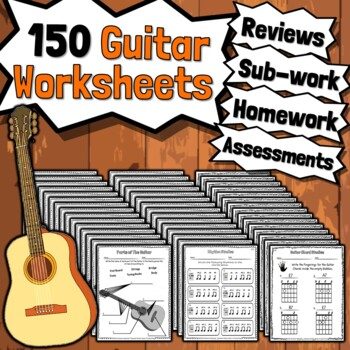 125 Guitar Worksheets - Tests Quizzes Homework Class Reviews or Sub Work!
