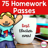 75 Homework Passes for All Seasons & Reasons