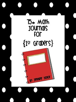 75+ Math Journals for First Graders {Editable}