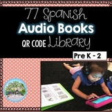 Spanish QR Codes Audio Books 77 Books Total { 4 BONUS Reading Response Sheets}