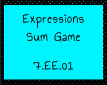 7.EE.1  Expressions Sum Game