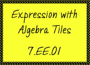7.EE.1 Simplifying Expressions with Algebra Tiles
