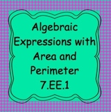 7.EE.1 Add, Subtract, Multiply, Factor Expressions in Rectangles and Triangles