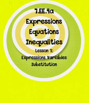 7.EE.4a Expressions Variables Substitution Lesson 1