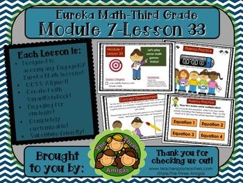 M7L33 Eureka Math-Third Grade: Module 7-Lesson 33 SmartBoard Lesson