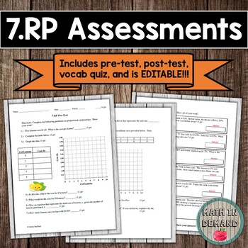 7.RP CCSS (Proportional Relationships Assessments) EDITABLE