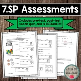 7.SP CCSS (Statistics & Probability Assessments) EDITABLE
