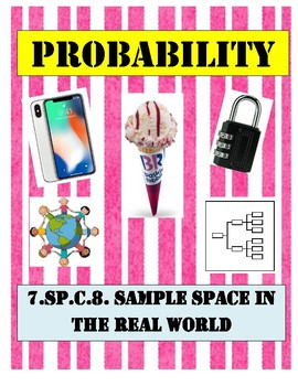 7SPC8 Probability: Real World Sample Space