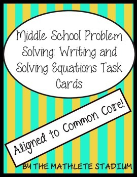 7th-8th Grade Problem Solving: Writing Equations Task Card