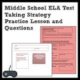 Middle School ELA Multiple-Choice Test Taking Strategy Practice