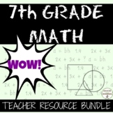 7th GRADE MATH Ultimate Teacher Resource Bundle SAVE 50 percent