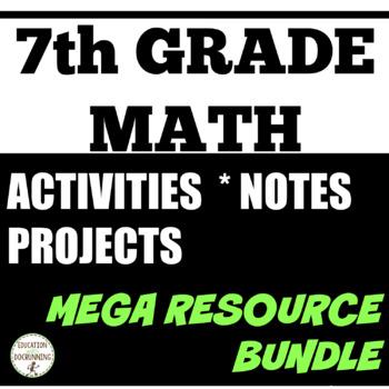 7th GRADE MATH Ultimate Teacher Resource Bundle SAVE 30 percent