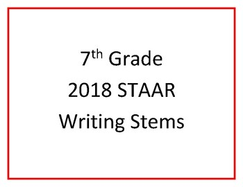 7th Grade 2018 STAAR Writing Question Stems
