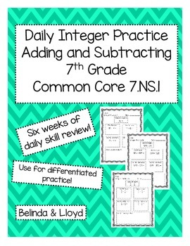 7th Grade  Adding and Subtracting Integers 6 weeks of practice!  7.NS.1
