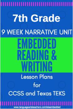 7th Grade CCSS & TEKS Narrative Reading & Writing Lesson Plans -- 9 Week Unit!!!