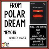 "7th Grade Close Reader Quiz for ""Polar Dream"", a Memoir by Helen Thayer"