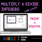 7.NS.2 Multiplying and Dividing Integers Task Cards + Digi