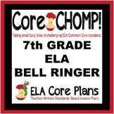 7th Grade Common Core ELA Bell Ringer  Core CHOMP!