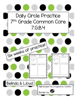 7th Grade Common Core Daily Circle Practice 7.GB.4 6 Weeks of Practice!