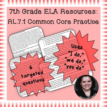 7th Grade Common Core Practice - RL.7.1 - 3-5 mini-lessons