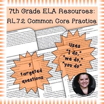 7th Grade Common Core Practice - RL.7.2 - 3-5 mini-lessons