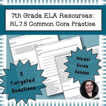 7th Grade Common Core Practice - RL.7.5 - 3-5 mini-lessons