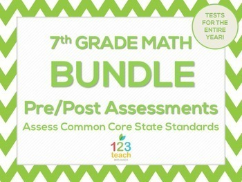 7th Grade Math Common Core Pre & Post Test Assessment Bundle
