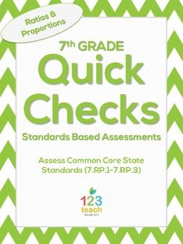 7th Grade Math Common Core Quick Check Mini Assessments (7.RP.1 - 7.RP.3)