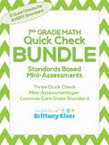 7th Grade Math Common Core Quick Check Mini Assessments BUNDLE!