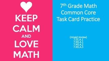 7th Grade Common Core Task Cards - Set 1 (with QR Code Scanners)