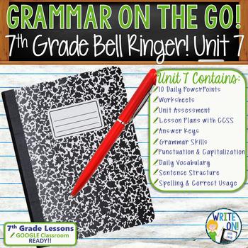 GRAMMAR & VOCABULARY PROGRAM - 7th Grade - Standards Based – Unit 7