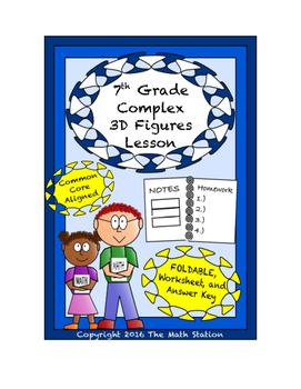 7th Grade Complex 3-D Figures Lesson: FOLDABLE & Homework