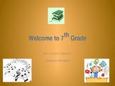 7th Grade Curriculum Night/Orientation Presentation (Editable)