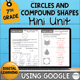 7th Grade Distance Learning Circles and Compound Shapes Mini Unit