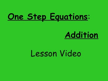 7th Grade EE Solving One Step Addition Equations Lesson Video