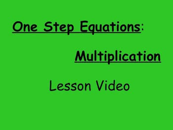 7th Grade EE Solving One Step Multiplication Equations Les